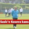 Safet Susic'e Kosova Kancası